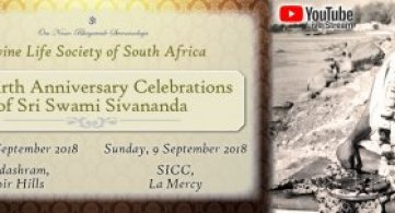 Report: Sri Swami Sivananda's 131st Birth Anniversary Celebrations