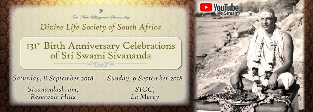 Report: Sri Swami Sivananda's 131st Birth Anniversary Celebrations