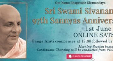 Report: Sri Swami Sivananda's 97th Sannyas Anniversary
